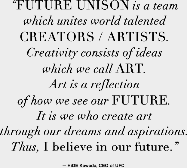 What Is FUTURE UNISON